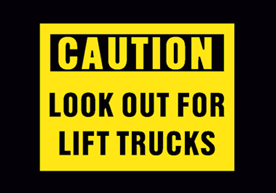 Caution: Look Out for Lift Trucks