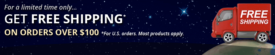 Get free shipping on orders over $100.  Most products apply.  Click here for details.